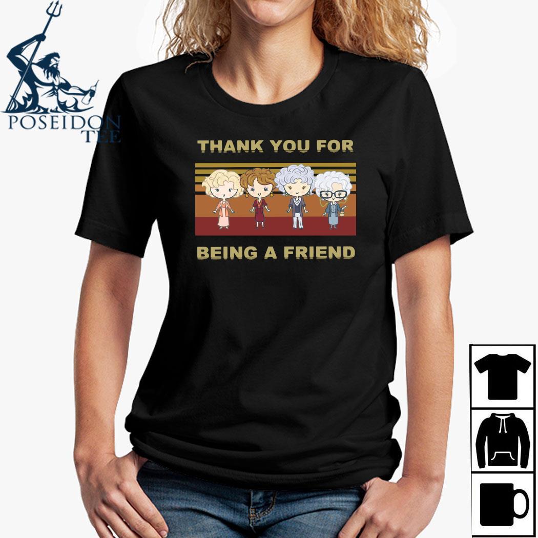 Golden Girl Thank You For Being A Friend Shirt Ladies Shirt