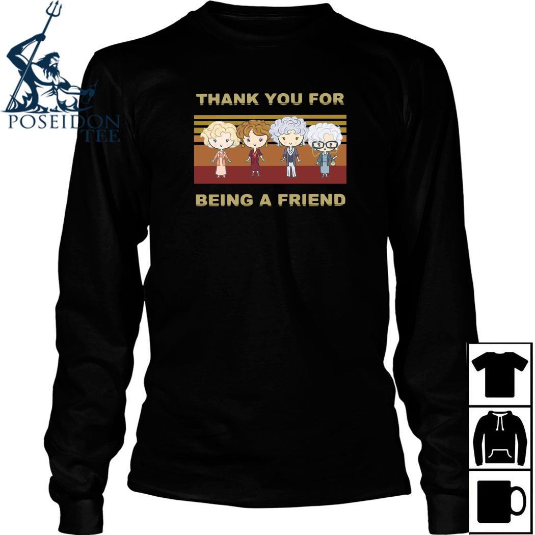 Golden Girl Thank You For Being A Friend Shirt Long Sleeved