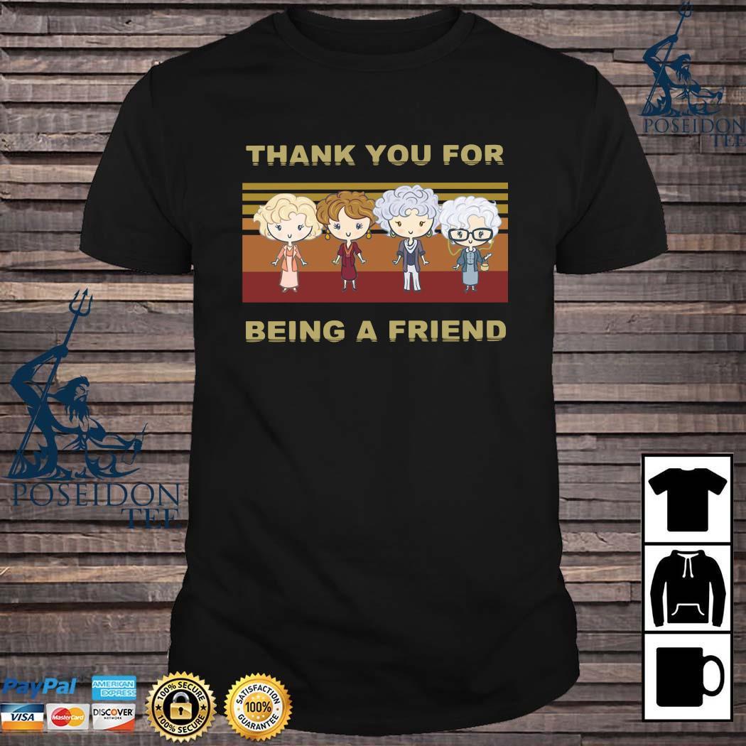 Golden Girl Thank You For Being A Friend Shirt