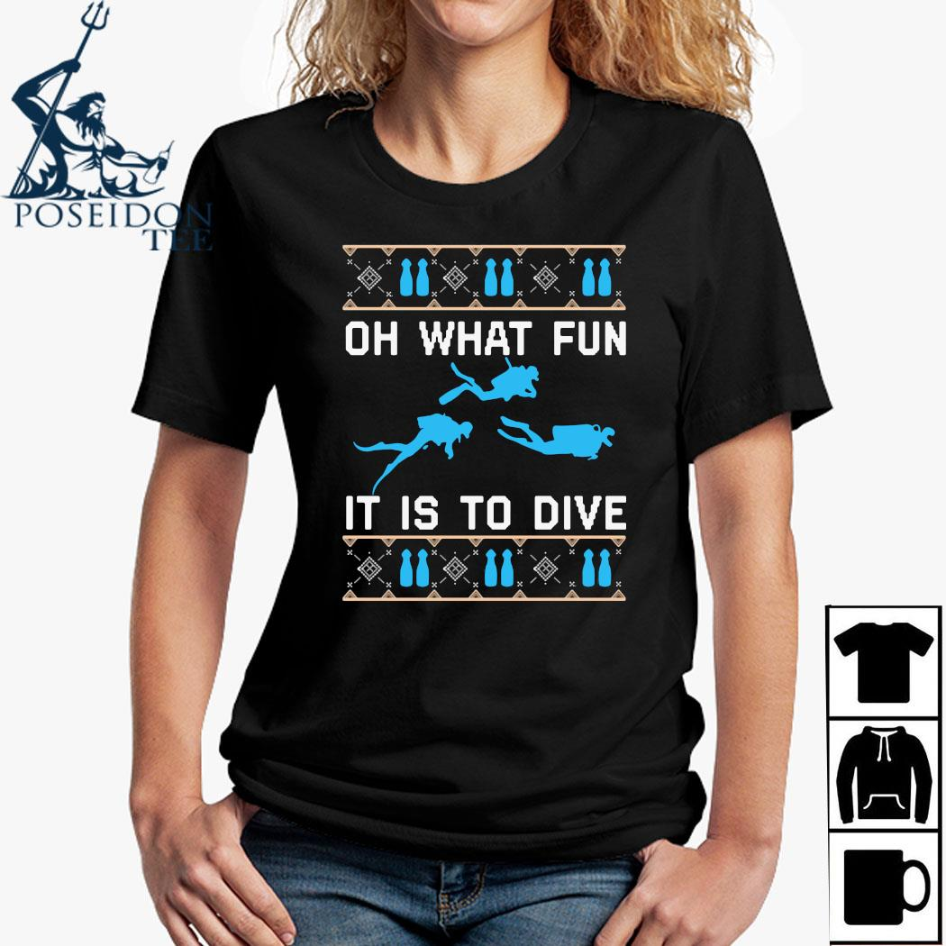 On What Fun It Is To Dive Christmas Sweats Ladies Shirt