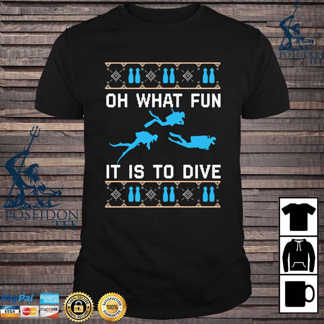 On What Fun It Is To Dive Christmas Sweatshirt