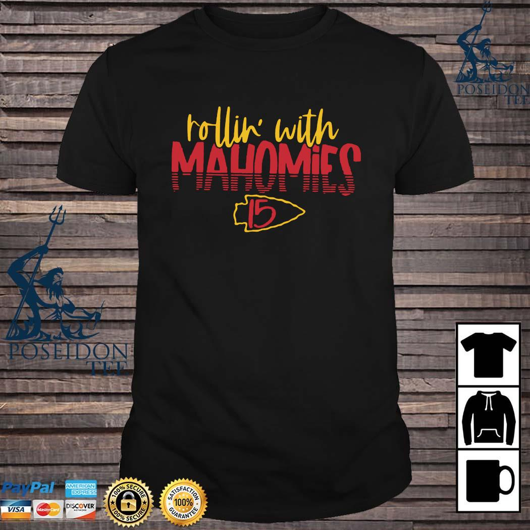 Rollin' With Mahomies Kansas City Chiefs Shirt