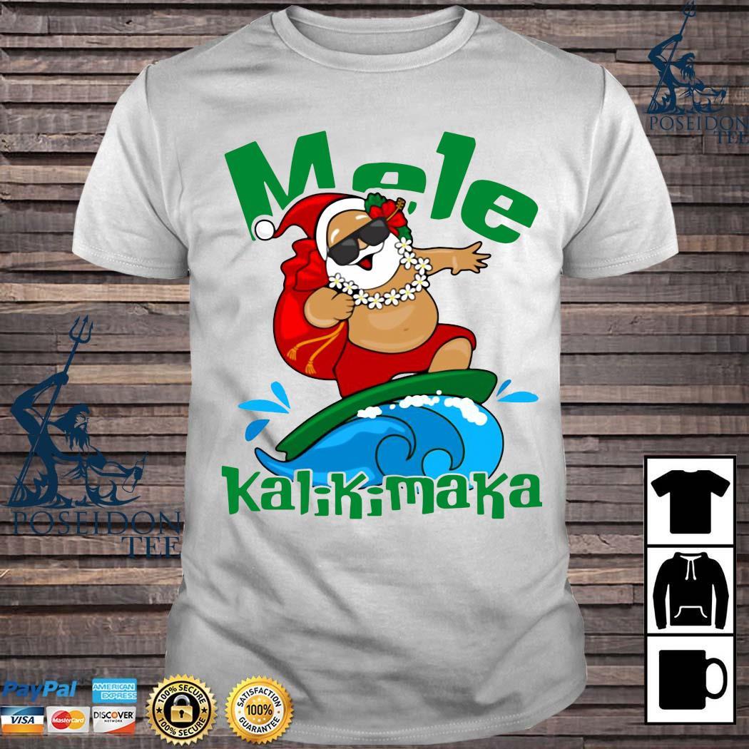 Santa Mele Kalikimaka Christmas Shirt