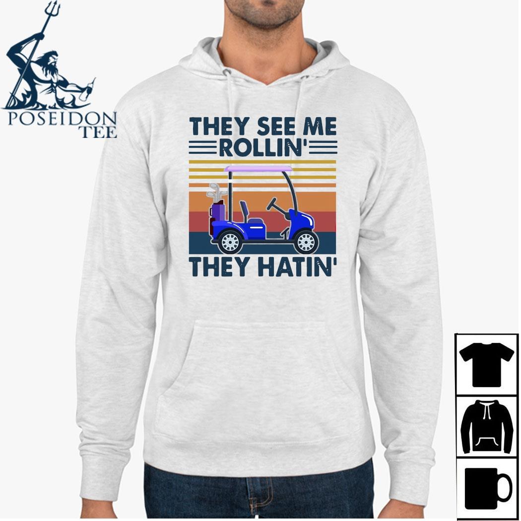 They See Me Rollin They Hatin Vintage Shirt Hoodie