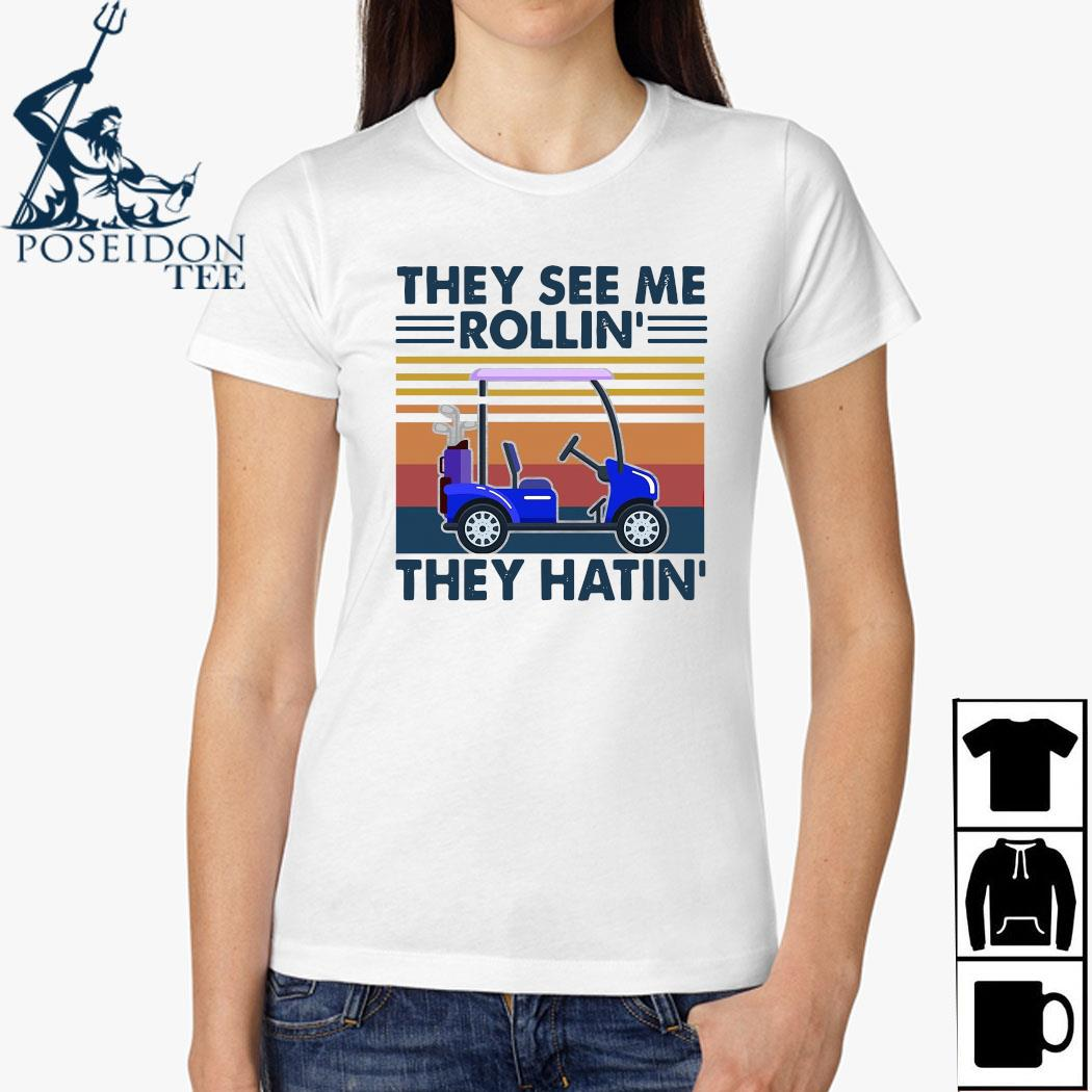 They See Me Rollin They Hatin Vintage Shirt Ladies Shirt