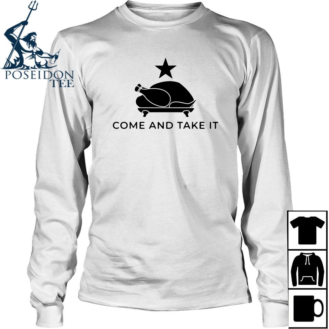 Turkey Come And Take It Shirt Long Sleeved