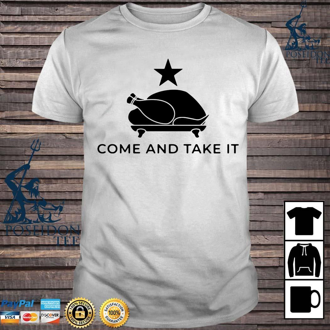 Turkey Come And Take It Shirt