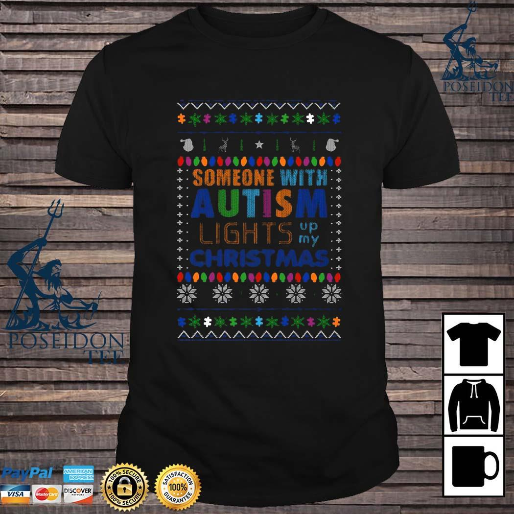 Someone With Autism Lights Up My Christmas Sweater
