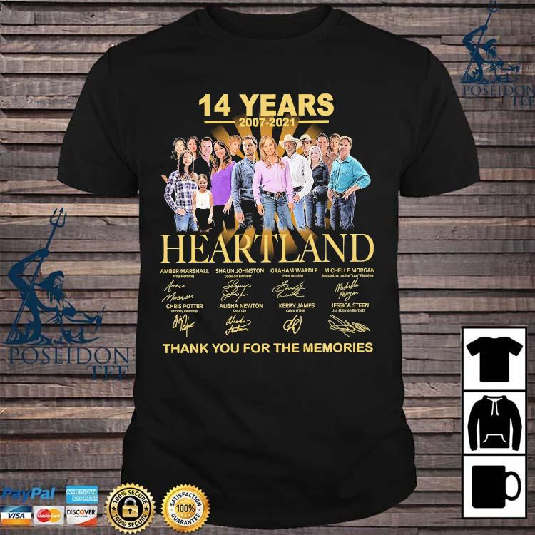 14 Years 2007 2021 Heartland Thank You For The Memories Shirt
