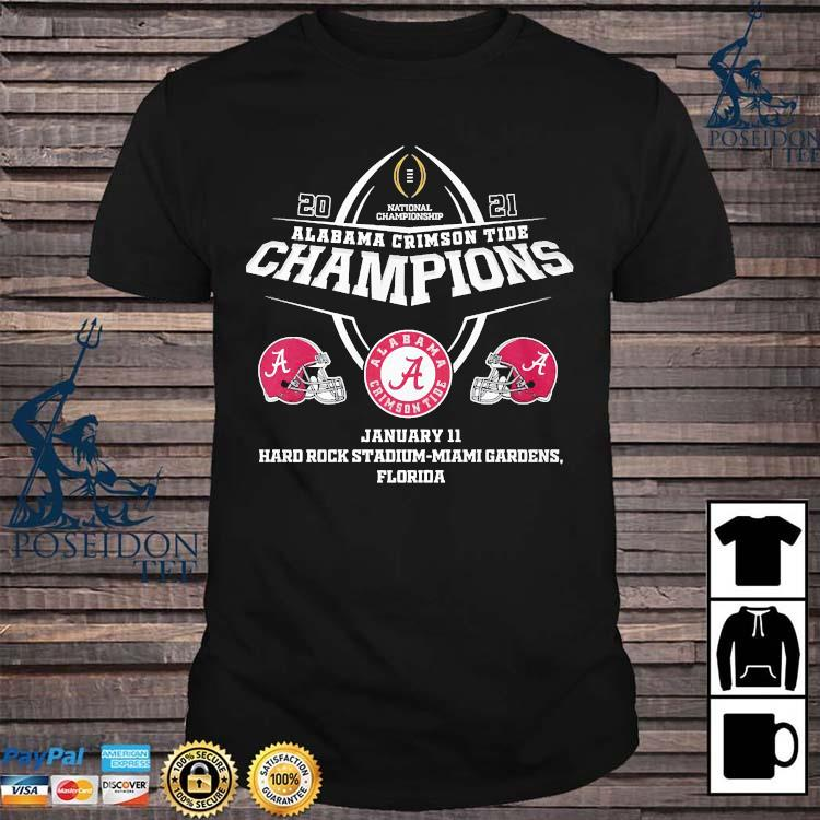 Alabama Crimson Tide Champions January 11 Hard Rock Stadium Miami Gardens Florida Shirt