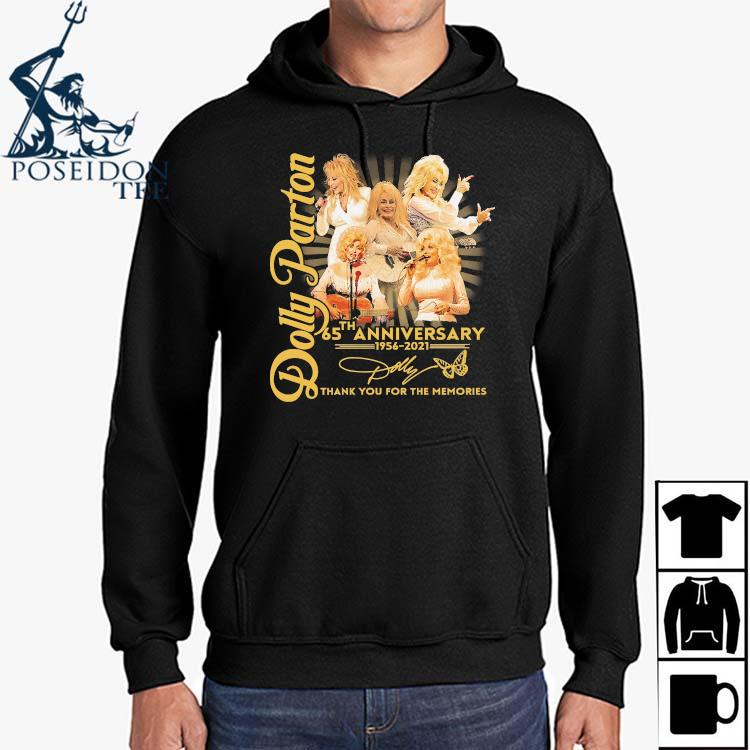 Dolly Parton 65th Anniversary 1956 2021 Thank You For The Memories Signatures Shirt Hoodie