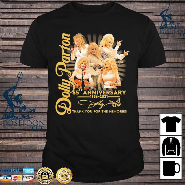 Dolly Parton 65th Anniversary 1956 2021 Thank You For The Memories Signatures Shirt