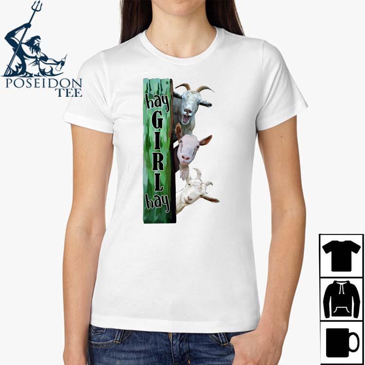 Goats Hey Girl Hay Shirt Ladies Shirt