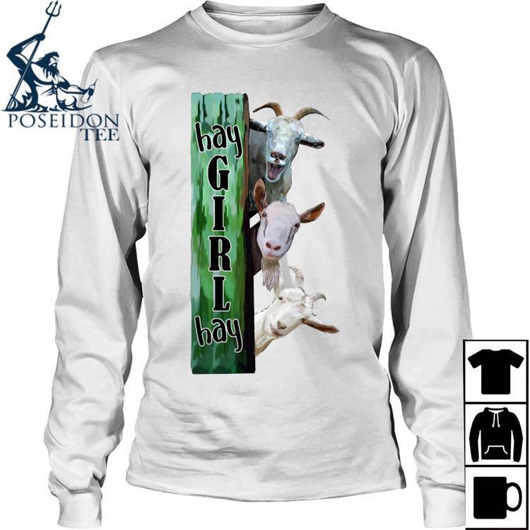 Goats Hey Girl Hay Shirt Long Sleeved