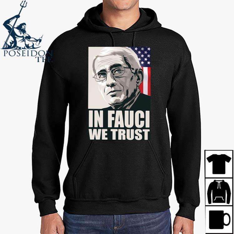 In Fauci We Trust American Flag Shirt Hoodie