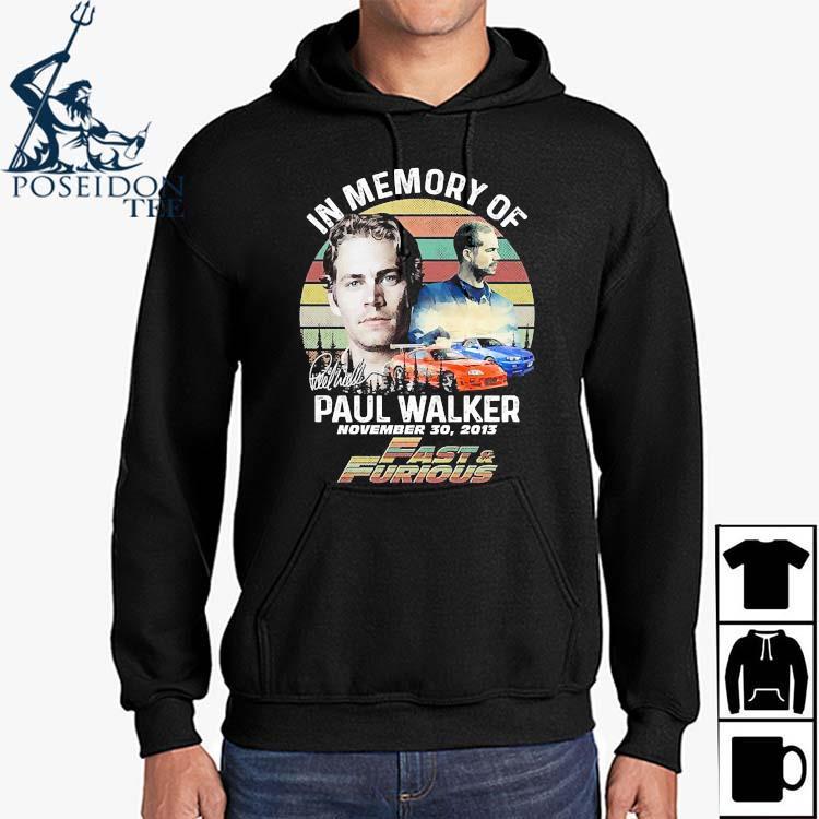 In Memory Of Paul Walker November 30 2013 Vintage Shirt Hoodie