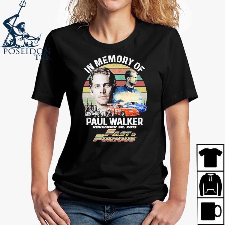 In Memory Of Paul Walker November 30 2013 Vintage Shirt Ladies Shirt