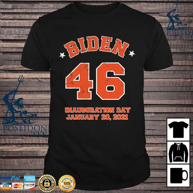 Inauguration Day Joe Biden 46th President Biden Harris 2021 Shirt
