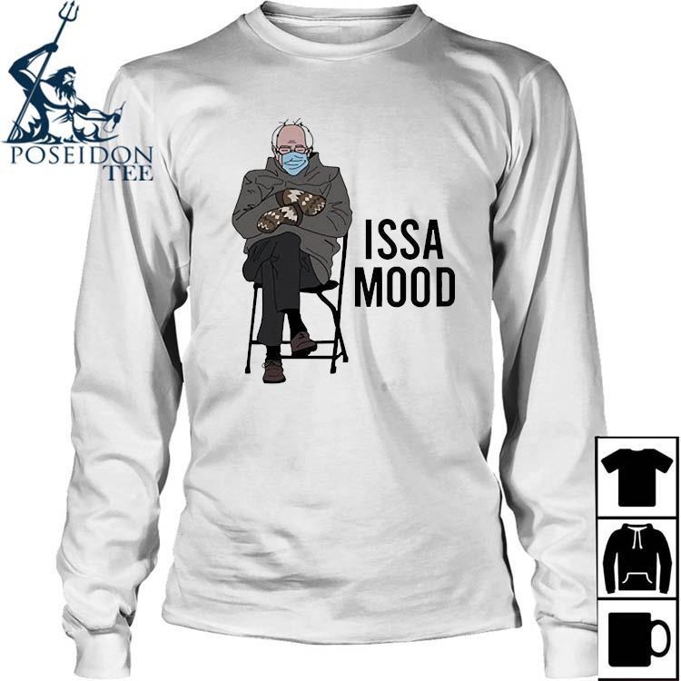 Issa Mood Funny Bernie Sanders Mittens Meme Shirt Long Sleeved