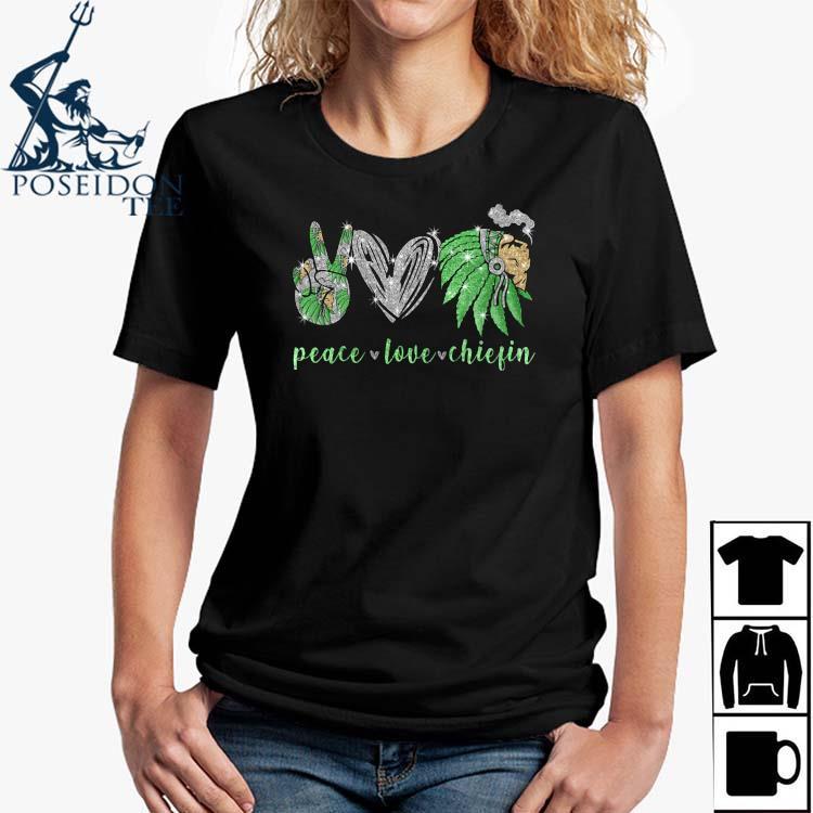 Peace Love Chiefin Shirt Ladies Shirt