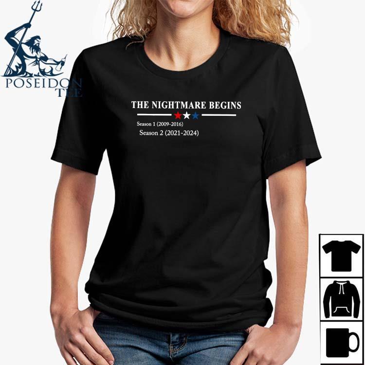 The Nightmare Begins Season 1 2009 2016 Season 2 2021 2024 Shirt Ladies Shirt