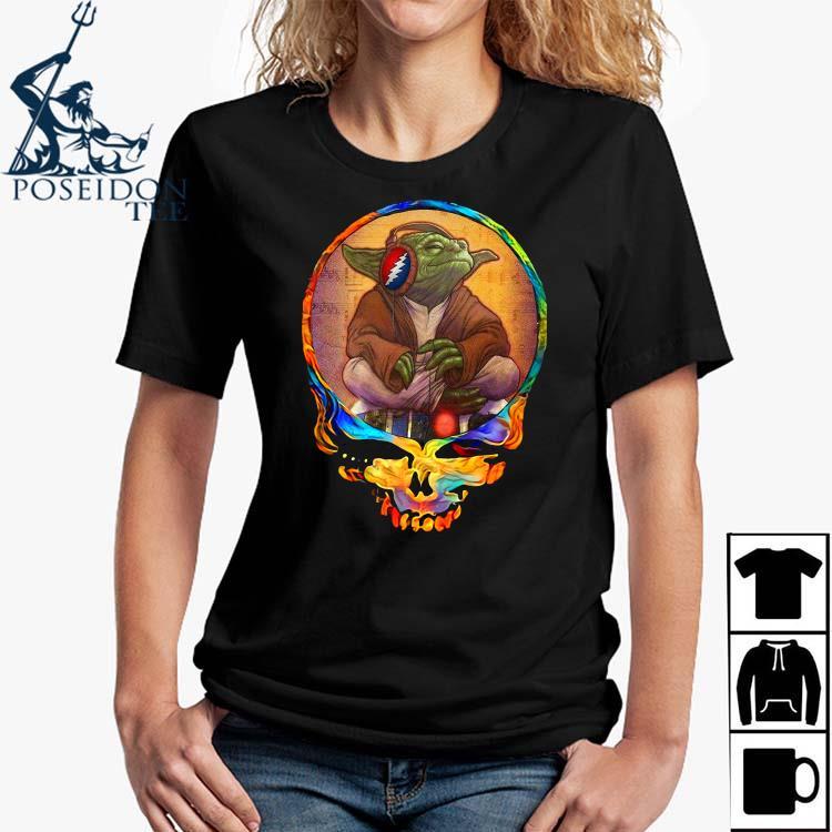 Yoda Listen To Grateful Dead Shirt Ladies Shirt